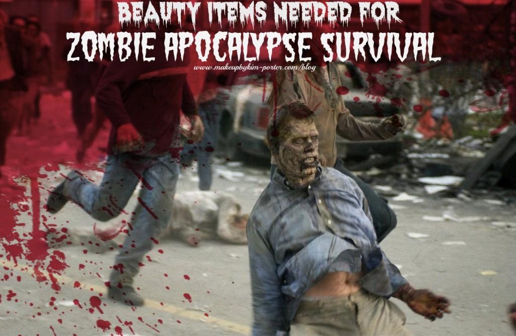 Beauty Items zombie apocalypse