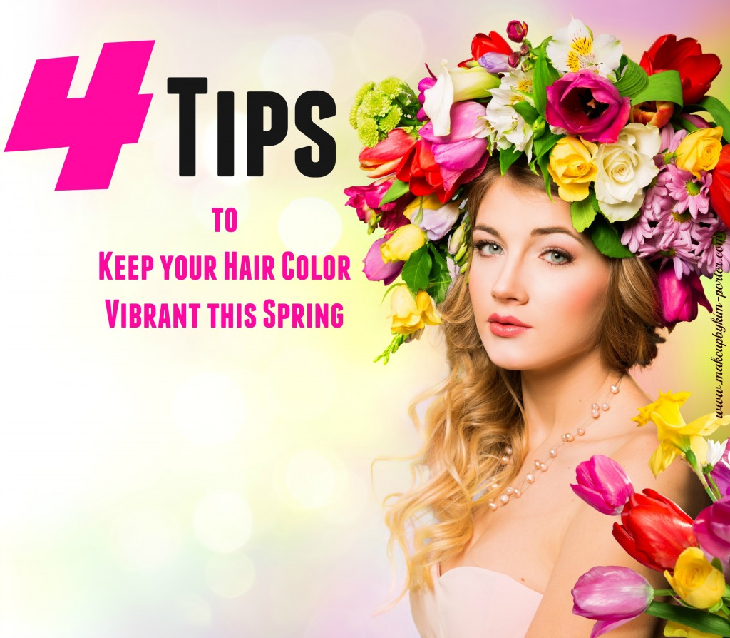 4 Tips To Keep Your Hair Color Vibrant This Spring