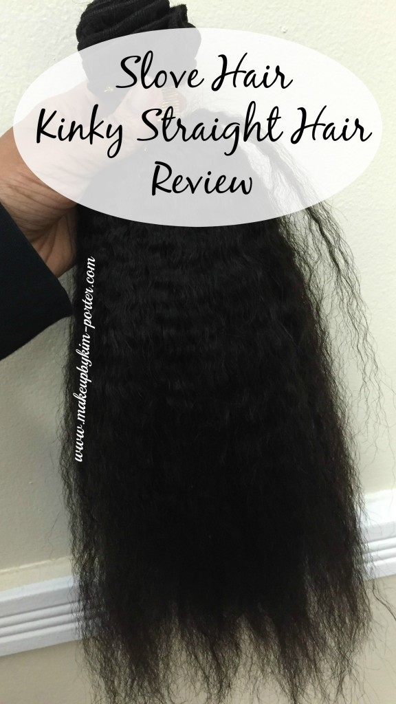Slove Hair Kinky Straight Weave Review