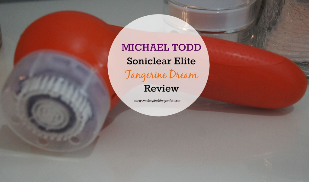 Michael Todd Soniclear Elite Tangerine Dream Review