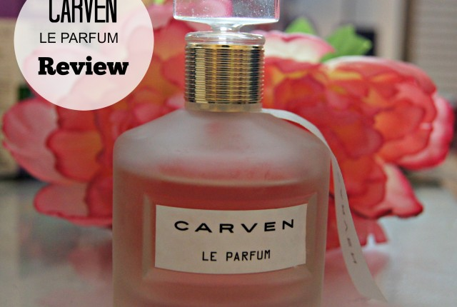 CARVEN Le Parfum Review