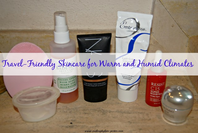 Travel-Friendly Skincare for Warm and Humid Climates