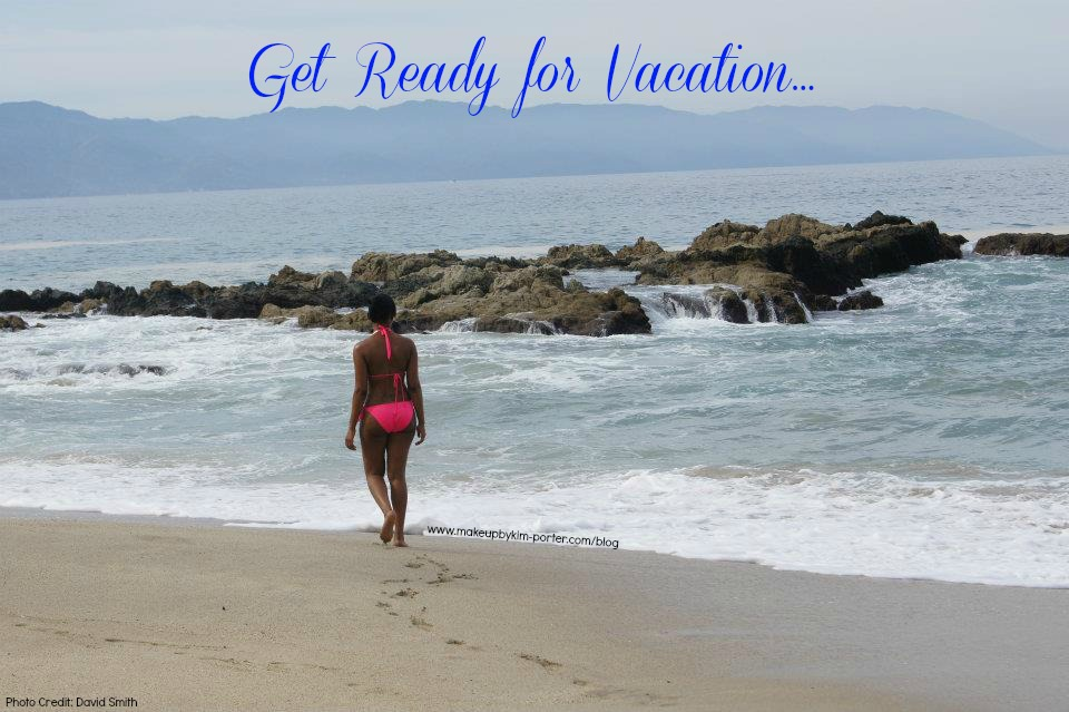 Get Ready for Vacation