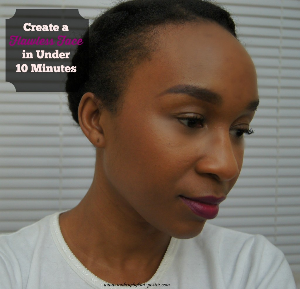 Create a Flawless Face in under ten minutes