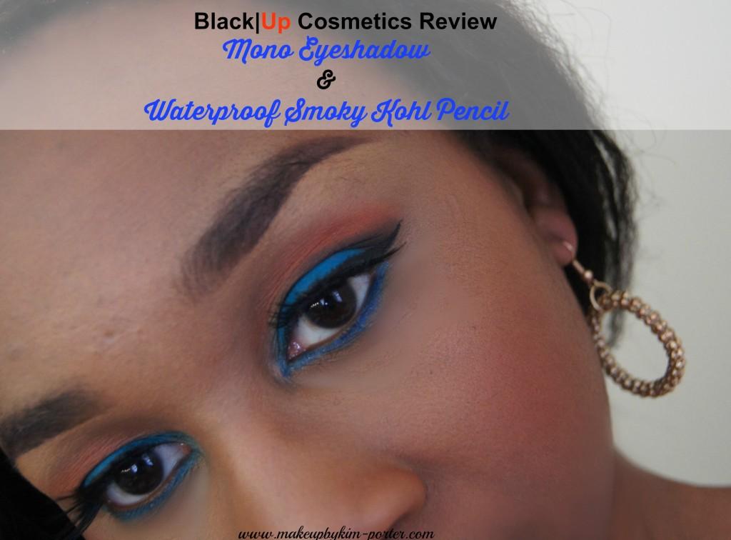 Black|Up Cosmetics Mono Eyeshadow Review