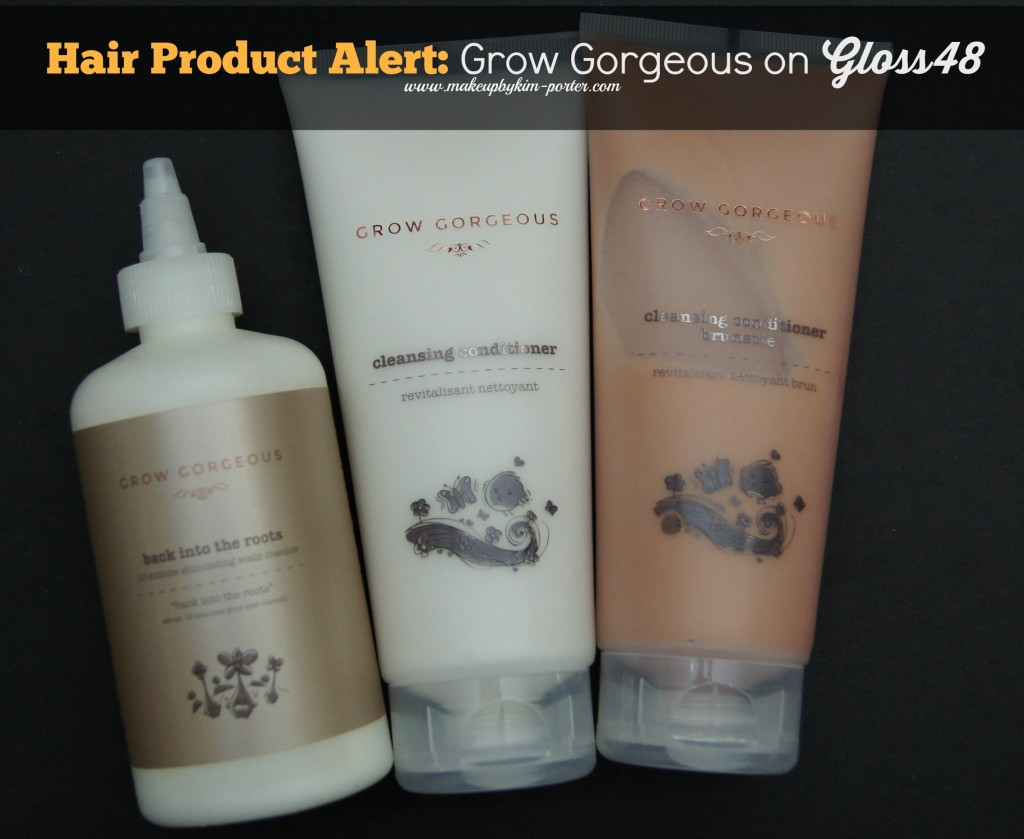 These Grow Gorgeous Products will be on Gloss48 for one week - February 5 - 12 at 11:00 am